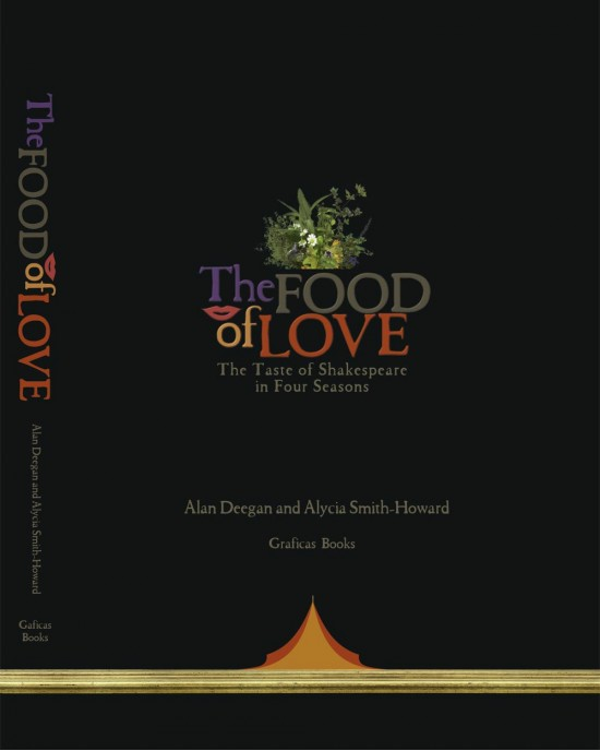 The Food of Love - The Taste of Shakespeare in Four Seasons