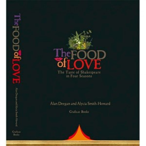 The Food of Love, The Taste of Shakespeare in Four Seasons